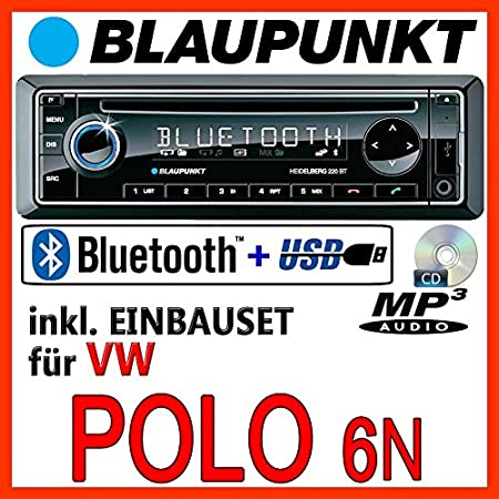 VW Polo 6N & 6N2 - BLAUPUNKT Heidelberg 220 BT - CD/MP3/USB Autoradio inkl. Bluetooth - Einbauset