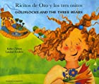 Ricitos de Oro y Los Tres Ositos/Goldilocks and the Three Bears (Spanish Edition)