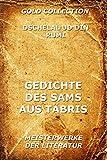 Gedichte des Sams aus T�bris: Vollst�ndige Ausgabe