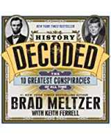History Decoded: The 10 Greatest Conspiracies of All Time (English Edition)
