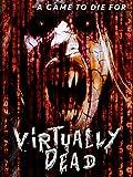 Virtually Dead (English Subtitled)
