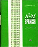 img - for A-LM Spanish, Level 3 (A-LM; Audio-Lingual Materials: Listening, Speaking, Reading, Writing) by Barbara Kaminar de Mujica (1971-05-03) book / textbook / text book