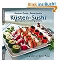 K�sten-Sushi: Exotisches neu interpretiert