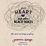 My Heart and Other Black Holes | Jasmine Warga
