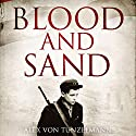Blood and Sand Audiobook by Alex Von Tunzelmann Narrated by Lisa Coleman