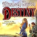 Destiny: Child of the Sky Audiobook by Elizabeth Haydon Narrated by Kevin T. Collins
