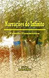 img - for Narra  es do Infinito (Portuguese Edition) book / textbook / text book