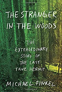 Book Cover: The Stranger in the Woods: The Extraordinary Story of the Last True Hermit