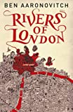 Ben Aaronovitch Rivers of London: 1