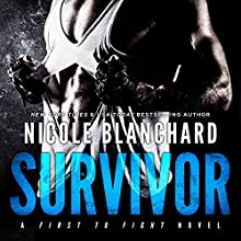 Survivor: First to Fight, Book 3 Audiobook by Nicole Blanchard Narrated by Emma Wilder, Aiden Snow