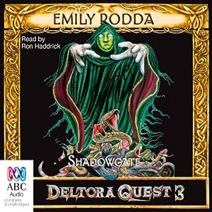 Shadowgate: Deltora Quest 3, Book 2 | [Emily Rodda]