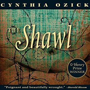 The Shawl | [Cynthia Ozick]