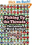 Picking Up the Threads: The Colours o...
