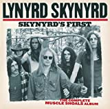 Skynyrds First: The Complete Muscle Shoals Album