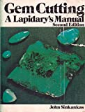 Gem Cutting: A Lapidarys Manual, 2nd Edition