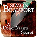 A Dead Man's Secret: Sir Geoffrey Mappestone, Book 8 (       UNABRIDGED) by Simon Beaufort Narrated by Matt Addis
