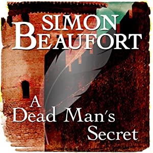A Dead Man's Secret: Sir Geoffrey Mappestone, Book 8 | [Simon Beaufort]