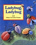 img - for Ladybug, Ladybug: And Other Favorite Poems book / textbook / text book