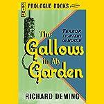 The Gallows in My Garden | Richard Deming