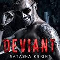 Deviant (       UNABRIDGED) by Natasha Knight Narrated by Philip Alces