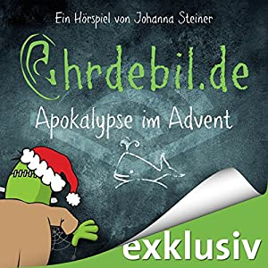 Apokalypse im Advent (Ohrdebil.de 2) Performance