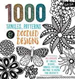img - for 1,000 Tangles, Patterns & Doodled Designs: Hundreds of tangles, designs, borders, patterns and more to inspire your creativity! book / textbook / text book