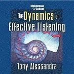 The Dynamics of Effective Listening   Tony Alessandra