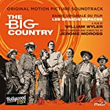 The Big Country (William Wyler's Original Motion Picture Soundtrack)