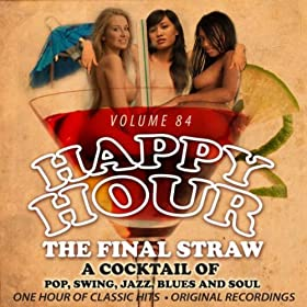 Happy Hour Vol. 84 - The Final Straw