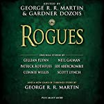 Rogues   George R. R. Martin (editor),Gardner Dozois (editor),Gillian Flynn (contributor),Neil Gaiman (contributor)