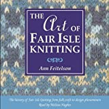 img - for The Art of Fair Isle Knitting book / textbook / text book
