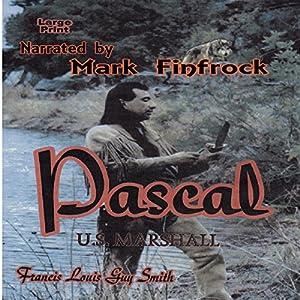 Pascal, US Marshall Audiobook