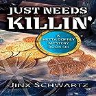 Just Needs Killin': Hetta Coffey Series, Book 6 Hörbuch von Jinx Schwartz Gesprochen von: Stevie Puckett
