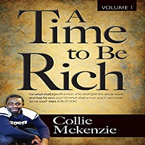 A Time to Be Rich, Book 1 Audiobook