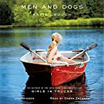 Men and Dogs: A Novel | Katie Crouch