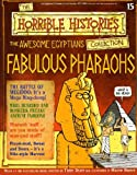 The Awesome Egyptians: Fabulous Pharaohs (The Horrible Histories Collection)