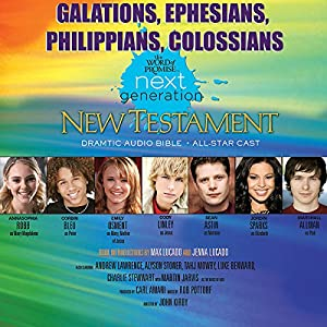 (31) Galatians-Ephesians-Philippians-Colossians, The Word of Promise Next Generation Audio Bible Audiobook