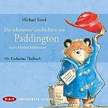 Die schönsten Geschichten von Paddington: Sechs Hörbuchabenteuer Hörbuch von Michael Bond Gesprochen von: Katharina Thalbach