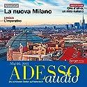 ADESSO audio - L'imperativo. 05/2015: Italienisch lernen Audio - Der Imperativ Hörbuch von  div. Gesprochen von:  div.