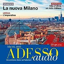 ADESSO audio - L'imperativo. 05/2015: Italienisch lernen Audio - Der Imperativ (       UNABRIDGED) by div. Narrated by div.