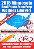 2015 Minnesota Real Estate Exam Prep Questions and Answers: Study Guide to Passing the Salesperson Real Estate License Exam Effortlessly