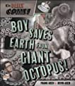 Daily Comet, The: Boy Saves Earth from Giant Octopus!