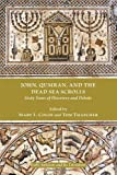 img - for John, Qumran, and the Dead Sea Scrolls: Sixty Years of Discovery and Debate (Society of Biblical Literature: Early Judaism and Its Literature) book / textbook / text book