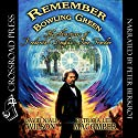 Remember Bowling Green: The Adventures of Frederick Douglass - Time Traveler: An Alternative History Novel, Book 1 Audiobook by David Niall Wilson, Patricia Lee Macomber Narrated by Peter Berkrot