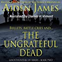 The Ungrateful Dead: Ghosthunters 101 Series, Book 2