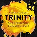 Verzehrende Leidenschaft (Trinity 1)