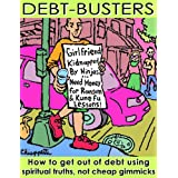 Debt-Busters: How to get out of debt using spiritual truths ~ Joe Chiappetta