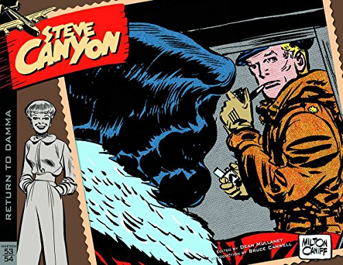 Steve Canyon Volume 4: 1953-1954 (Steve Canyon Volume 1 19471948)