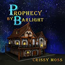 Prophecy by Barlight (       UNABRIDGED) by Crissy Moss Narrated by Michael Gilboe