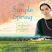 A Simple Spring: A Seasons of Lancaster Novel, Book 2 | Rosalind Lauer